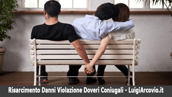 risarcimento danni violazione doveri coniugali